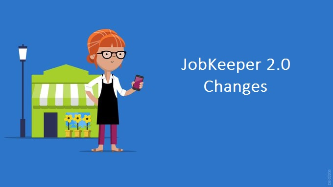 JobKeeper 2.0 – Changes to the 'Decline in Turnover' Tests